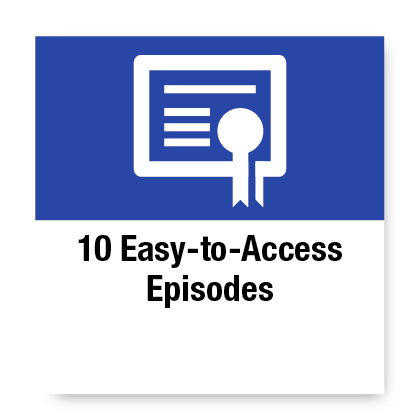 10 easy to access episodes