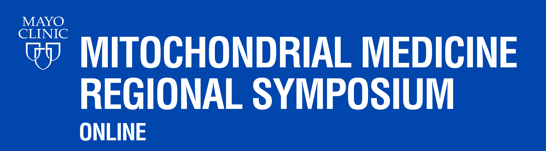 Mitochondrial Medicine Regional Symposium - Online